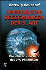 Unheimliche Begegnungen der 5. Art - UFO Buch mit Hartwig Hausdorf - ARGO