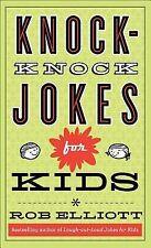 Knock-Knock Jokes for Kids by Rob Elliott (2013, Paperback)