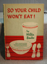 vtg old SO YOUR CHILD WON'T EAT Hilda Sachs plus Psychological problems Karelitz
