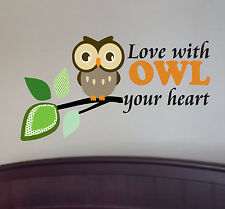 Love with OWL your heart, Wall Decal Art Sticker Mural Nursery & Kids Room Decor