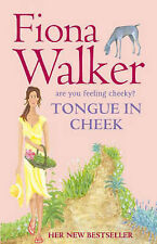 Tongue in Cheek by Fiona Walker (Paperback, 2006)