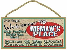 """Welcome to Memaw's Place Cookies Milk Kids Spoiled Grandparent Sign 5""""x10"""""""