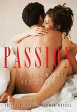 Passion : Erotic Romance for Women (2010, Paperback)