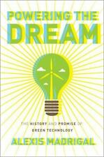 Powering the Dream: The History and Promise of Green Technology-ExLibrary