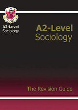 A2 Level Sociology: Revision Guide (A2 Revision Guide), CGP Books Paperback Book