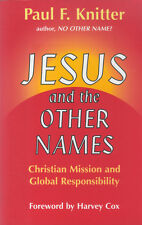 Knitter, Jesus and the other names, Christian Mission and Global Responsibility