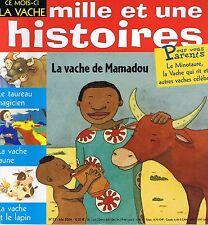 La Vache de Mamadou * revue Mille et une HISTOIRES * Le taureau Magicien n° 52