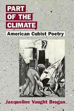Part of the Climate: American Cubist Poetry
