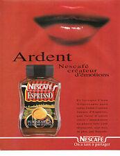 Publicité 1997  NESCAFE ESPRESSO PUR ARABICA à l'arome intense