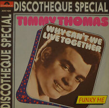 """TIMMY THOMAS - WHY CAN'T WE LIVE TOGETHER  7""""SINGLE (G 761)"""