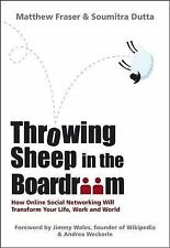 Throwing Sheep in the Boardroom: How Online Social Networking Will Transform You