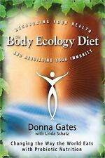 The Body Ecology Diet: Recovering Your Health and Rebuilding Your Immunity, Scha