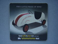 FOR A LITTLE PEACE OF MIND HOW SAFE IS YOUR CAR TAC - COASTER