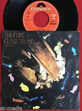 "THE CURE -Close To Me- Rare Spanish issue 7"" w/ 'Textured' Picture Sleeve /Vinyl"