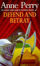Defend and Betray (William Monk), Anne Perry