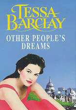 Other People's Dreams by Tessa Barclay (Hardback, 1998)
