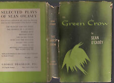 The Green Crow (writings on the theatre) Sean O'Casey, 1956 1st US ed w/DJ