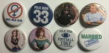 "Married With Children Set of 8 1 1/4"" Custom Pinback Buttons"