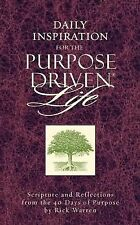 Daily Inspiration for the Purpose Driven Life: Scriptures and Reflections from t