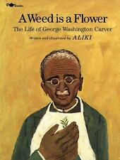 George Washington Carver kids picture book biography A Weed is a Flower Aliki