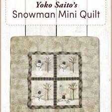 Yoko Saito's Snowman Mini Quilt: Includes Applique Templates Plus Instructions