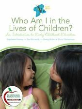 Who Am I In The Lives of Children? by Stephanie Feeney
