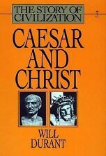 Caesar and Christ (The Story of Civilization III), Will Durant, Good Book