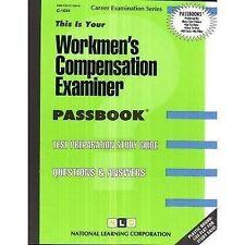 Workmen's Compensation Examiner(Passbooks) (Passbook for Career Opport-ExLibrary