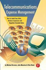 Telecommunications Expense Management: How to Audit Your Bills, Reduce Expenses,
