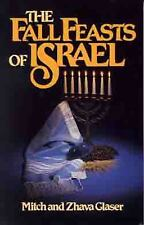 The Fall Feasts of Israel by Zhava Glaser and Mitch Glaser (1987, Paperback,...
