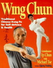 Wing Chun: Traditional Chinese Kung Fu for Self Defence and Health Includes Qig…