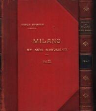 Milano ne' suoi monumenti. 2 vol. A cura di Romussi. Sonzogno. 1912. MB106