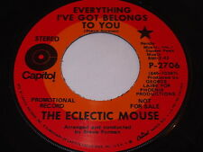 The Electric Mouse: Everything I've Got Belong's To You / Where Do The Hounds 45