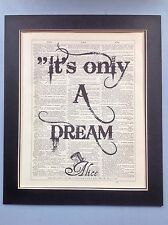 Alice In Wonderland It's Only A Dream...gift Idea Antique Dictionary Page Art
