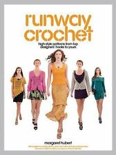 Runway Crochet: High-style Patterns from Top Designers' Hooks to Yours-ExLibrary