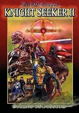 Knight Seeker 2 Crimes of Passion by Randy Suchcicki and Eric Cooper (2010,...