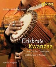 Holidays Around the World: Celebrate Kwanzaa: With Candles, Community, and the F