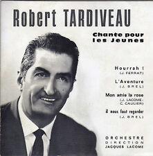 ROBERT TARDIVEAU CHANTE JEAN FERRAT ET JACQUES BREL FRENCH ORIG EP
