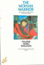 The Woman Warrior: Memoirs of a Girlhood Among Ghosts by Maxine Hong Kingston