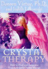 Crystal Therapy: How to Heal and Empower Your Life with - Virtue, Doreen NEW