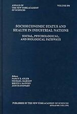 Socioeconomic Status and Health in Industrial Nations: Social, Psychological and