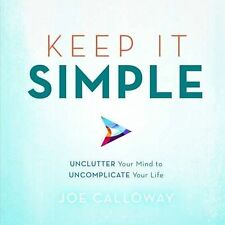 Keep it Simple, Joe Calloway
