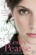 Till We Meet Again by Lesley Pearse (Paperback, 2003)