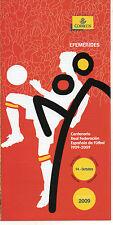 España Centenario Real Federación Española de Futbol año 2009 (CV-449)