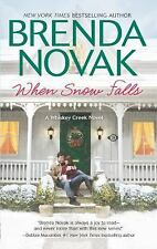 When Snow Falls (Whiskey Creek) by Novak, Brenda, Good Book
