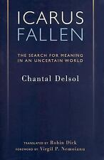 Icarus Fallen: Search For Meaning In An Uncertain World (Crosscurrents), Delsol,