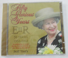 FIFTY GLORIOUS YEARS EIIR 50 YEARS 1952 - 2002 A CELEBRATION IN MUSIC NEW SEALED