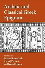 Archaic and Classical Greek Epigram (2016, Paperback)