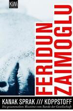 Kanak Sprak + Koppstoff von Feridun Zaimoglu (2011, Taschenbuch), UNGELESEN