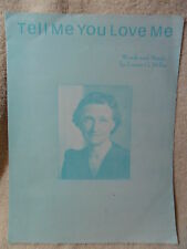 TELL ME YOU LOVE ME Piano/Vocals SHEET MUSIC Words/Music by Louise G Miller 1978